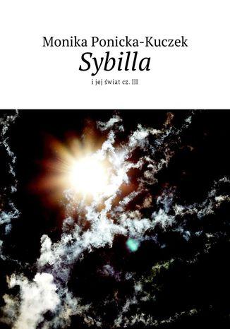 Okładka książki/ebooka Sybilla i jej świat. Część 3