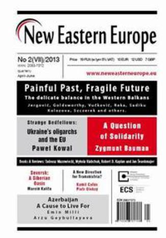 Okładka książki/ebooka New Eastern Europe 2/2013. Painful Past, Fragile Future