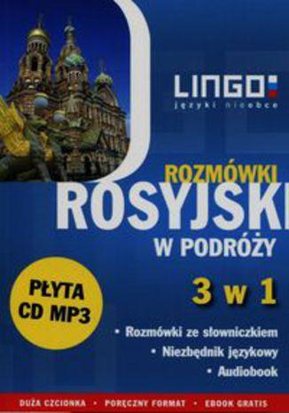 Okładka książki/ebooka Rosyjski w podróży Rozmówki 3 w 1 + CD
