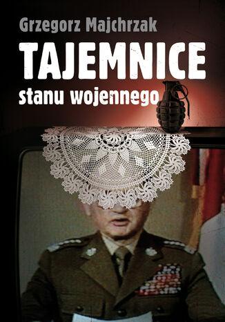 Okładka książki/ebooka Tajemnice stanu wojennego