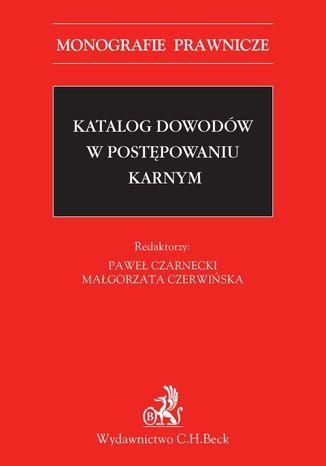 Okładka książki/ebooka Katalog dowodów w postępowaniu karnym