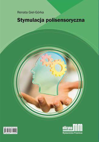 Okładka książki/ebooka Stymulacja polisensoryczna