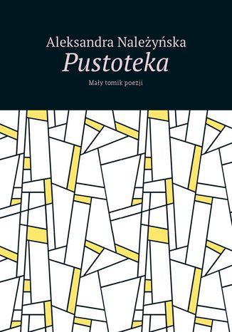 Okładka książki/ebooka Pustoteka