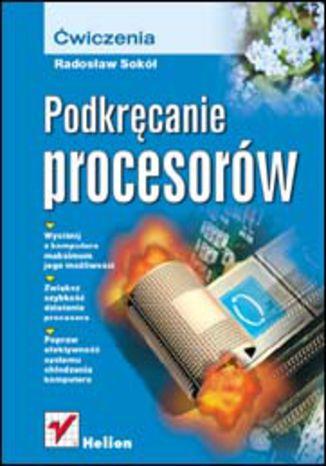 Okładka książki/ebooka Podkręcanie procesorów. Ćwiczenia