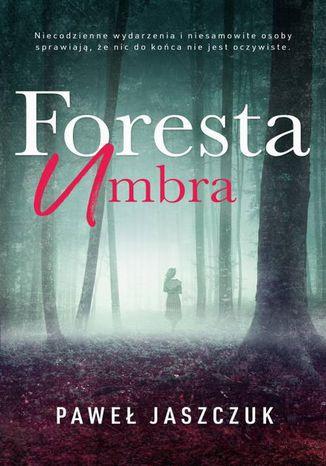 Okładka książki/ebooka Foresta Umbra