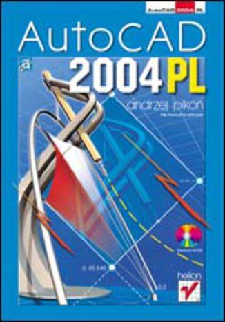 Okładka książki/ebooka AutoCAD 2004 PL