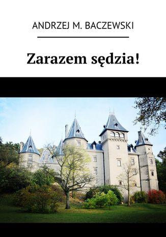 Okładka książki/ebooka Zarazem sędzia!