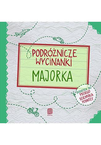 Okładka książki/ebooka Podróżnicze wycinanki. Majorka. Wydanie 1
