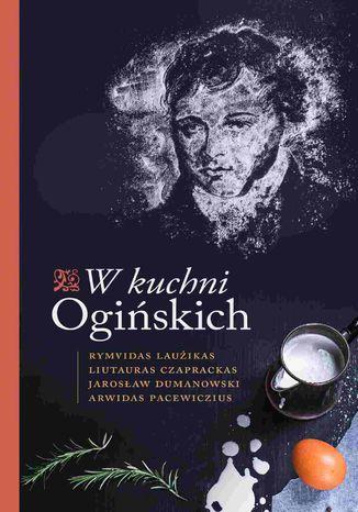 Okładka książki/ebooka W kuchni Ogińskich