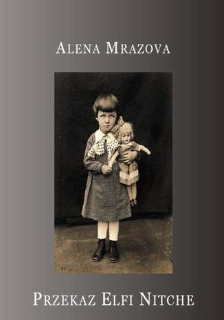 Okładka książki/ebooka Przekaz Elfi Nitche