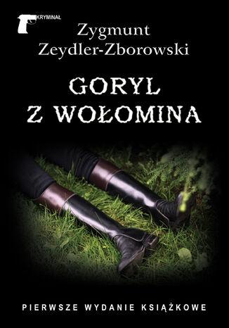 Okładka książki/ebooka Kryminał. Goryl z Wołomina