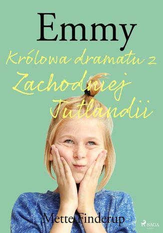 Okładka książki/ebooka Emmy 4 - Królowa dramatu z Zachodniej Jutlandii