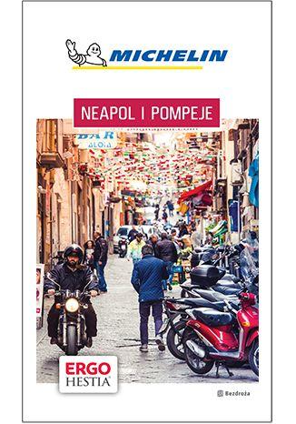 Okładka książki Neapol i Pompeje. Michelin. Wydanie 1
