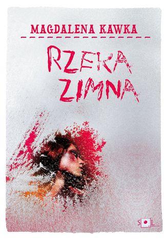 Okładka książki/ebooka Rzeka zimna