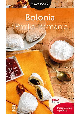 Okładka książki/ebooka Bolonia i Emilia-Romania. Travelbook. Wydanie 1