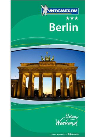 Okładka książki/ebooka Berlin - Udany Weekend (wydanie I)