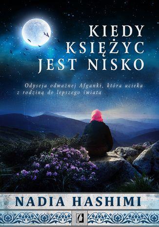 Okładka książki/ebooka Kiedy księżyc jest nisko