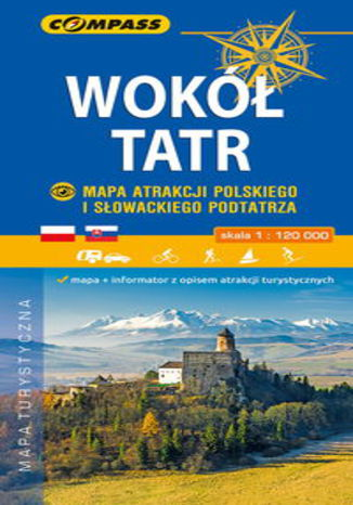Okładka książki/ebooka Wokół Tatr Mapa Atrakcji Polskiego i Słowackiego Podtatrza