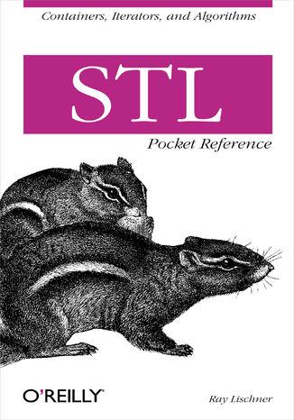 Okładka książki/ebooka STL Pocket Reference. Containers, Iterators, and Algorithms