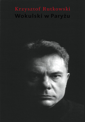 Okładka książki/ebooka Wokulski w Paryżu