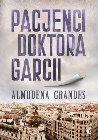 Okładka książki/ebooka Pacjenci doktora Garcii