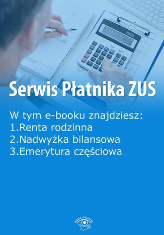 Okładka książki/ebooka Serwis Płatnika ZUS, wydanie marzec 2016 r