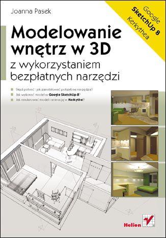 Okładka książki/ebooka Modelowanie wnętrz w 3D z wykorzystaniem bezpłatnych narzędzi