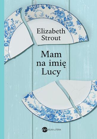 Okładka książki/ebooka Mam na imię Lucy