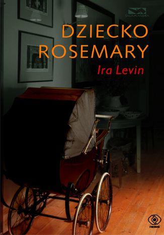 Okładka książki/ebooka Dziecko Rosemary
