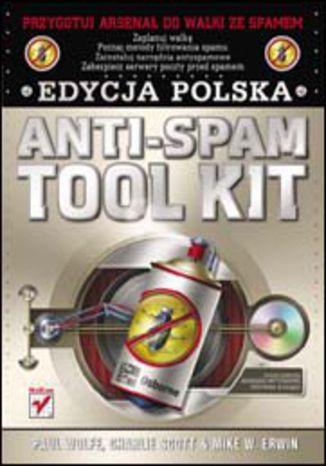 Okładka książki/ebooka Anti-Spam Tool Kit. Edycja polska