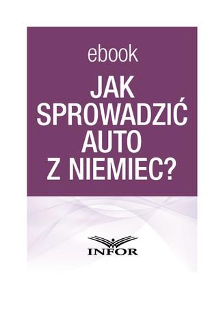 Okładka książki/ebooka Jak sprowadzić auto z Niemiec