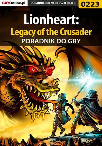 Okładka książki/ebooka Lionheart: Legacy of the Crusader - poradnik do gry