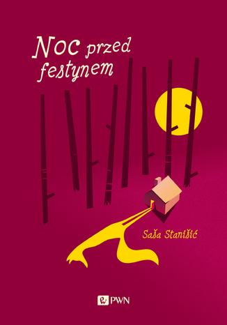 Okładka książki/ebooka Noc przed festynem