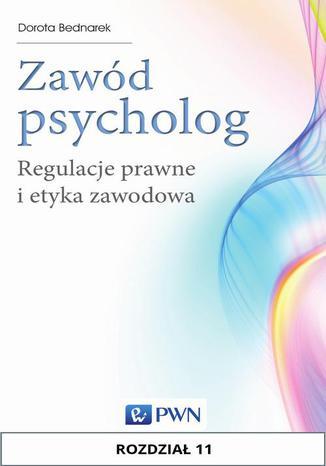 Okładka książki/ebooka Zawód psycholog. Rozdział 11. Standardy etyczne w usługach psychologicznych na odległość