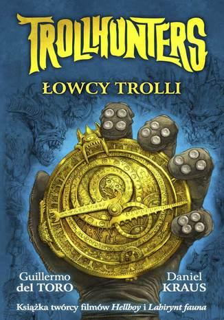Okładka książki/ebooka Trollhunters. Łowcy trolli