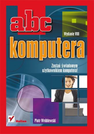 Okładka książki/ebooka ABC komputera. Wydanie VIII
