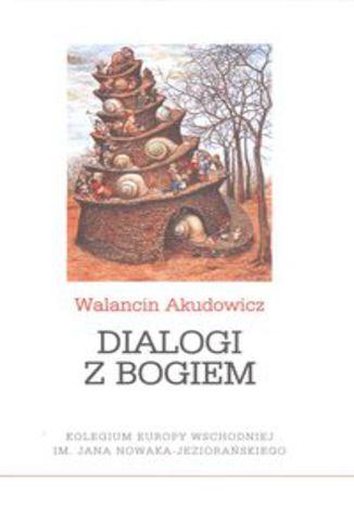 Okładka książki/ebooka Dialogi z Bogiem