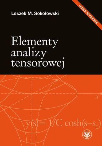 Okładka książki/ebooka Elementy analizy tensorowej. Wydanie 2