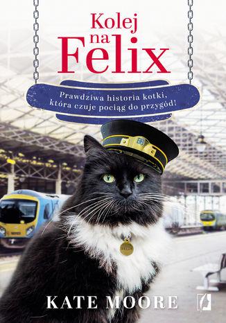 Okładka książki/ebooka Kolej na Felix