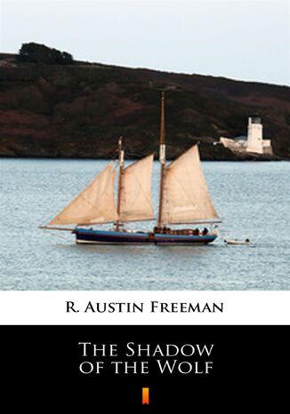 Okładka książki/ebooka The Shadow of the Wolf