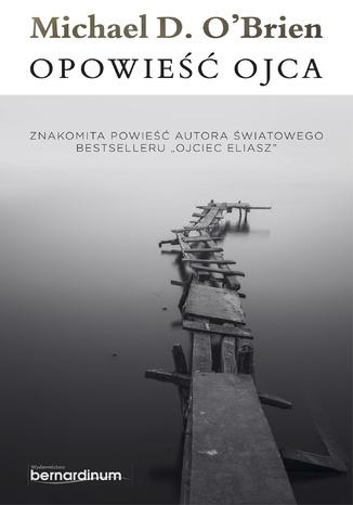 Okładka książki/ebooka Opowieść Ojca