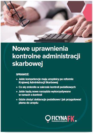 Okładka książki/ebooka Nowe uprawnienia kontrolne administracji skarbowej