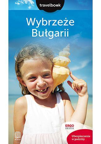 Okładka książki Wybrzeże Bułgarii. Travelbook. Wydanie 2
