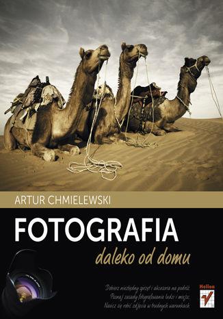 Okładka książki/ebooka Fotografia daleko od domu