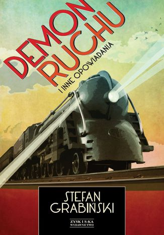Okładka książki/ebooka Demon ruchu i inne opowiadania
