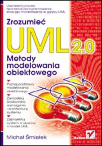Okładka książki Zrozumieć UML 2.0. Metody modelowania obiektowego