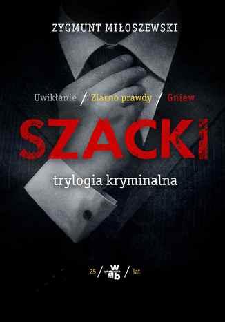 Okładka książki/ebooka Szacki. Trylogia kryminalna