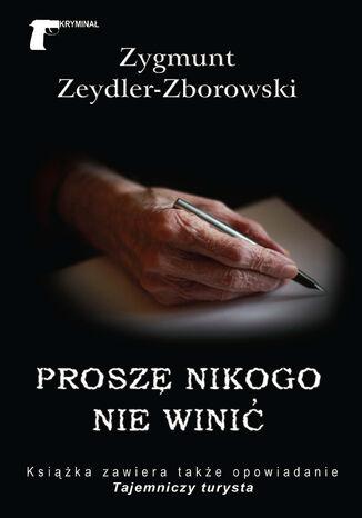 Okładka książki/ebooka Kryminał (#22). Proszę nikogo nie winić