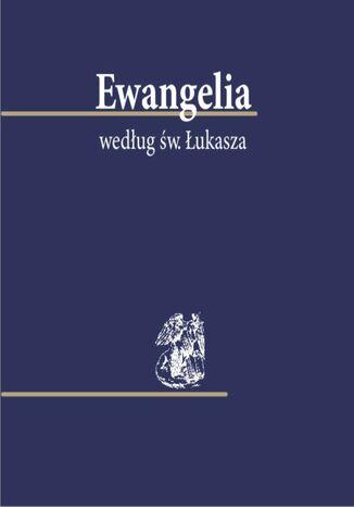 Okładka książki/ebooka Ewangelia według św. Łukasza