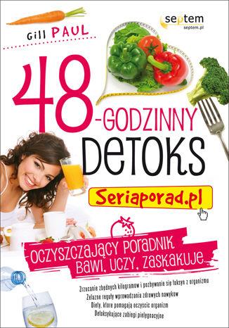 48-godzinny detoks. Seriaporad.pl